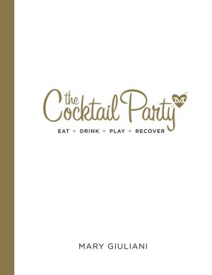 The Cocktail Party: Eat Drink Play Recover