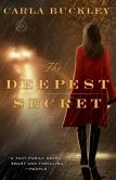 Book Cover Image. Title: The Deepest Secret, Author: Carla Buckley