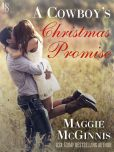 Book Cover Image. Title: A Cowboy's Christmas Promise, Author: Maggie McGinnis