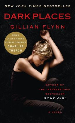 Dark Places (Movie Tie-In Edition): A Novel