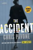 Book Cover Image. Title: Accident (Signed Book), Author: Chris Pavone