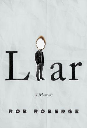 Liar: A Memoir