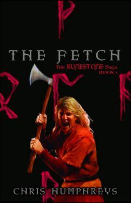 The Fetch (The Runestone Saga Series #1)