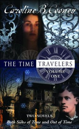 The Time Travelers, Volume 1 (Both Sides of Time Series Books 1 & 2)