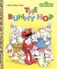 Book Cover Image. Title: The Bunny Hop (Sesame Street), Author: Sarah Albee