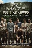 Book Cover Image. Title: Inside the Maze Runner:  The Guide to the Glade, Author: Random House