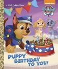 Book Cover Image. Title: Puppy Birthday to You! (Paw Patrol), Author: Golden Books