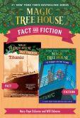 Book Cover Image. Title: Magic Tree House Fact & Fiction:  Titanic, Author: Mary Pope Osborne