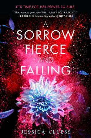 Book A Sorrow Fierce and Falling (Kingdom on Fire, Book Three)
