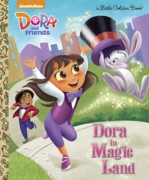 Dora in Magic Land (Dora and Friends)