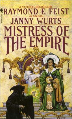 Mistress of the Empire (Kelewan Empire Series #3)