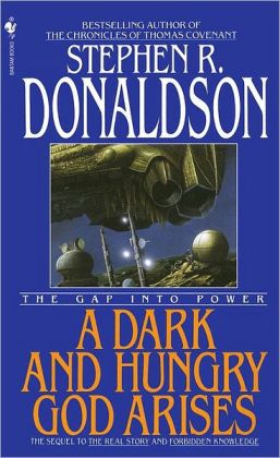 A Dark and Hungry God Arises: The Gap into Power (Gap Series #3)