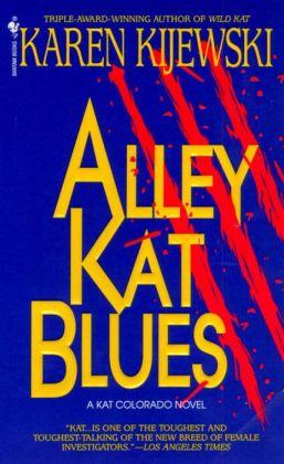 Alley Kat Blues (Kat Colorado Series #6)