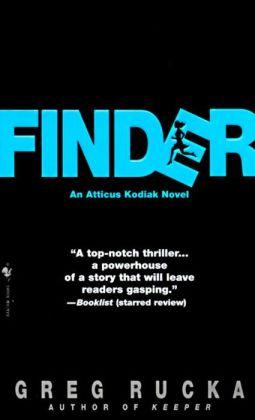 Finder (Atticus Kodiak Series #2)