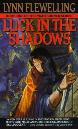 Luck in the Shadows (Nightrunner Series #1)