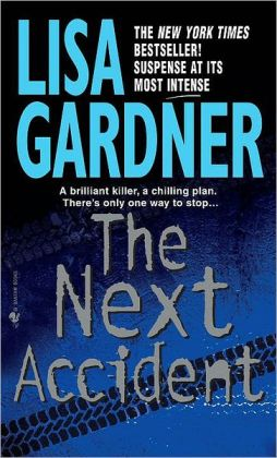 The Next Accident (FBI Profiler Series #3)
