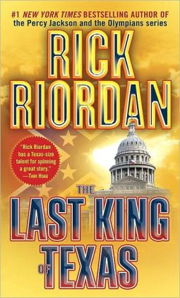 The Last King of Texas (Tres Navarre Series #3)