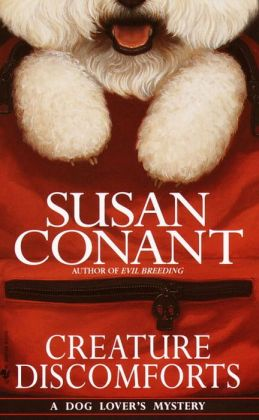 Creature Discomforts (Dog Lover's Series #13)