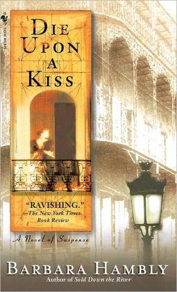 Die upon a Kiss (Benjamin January Series #5)