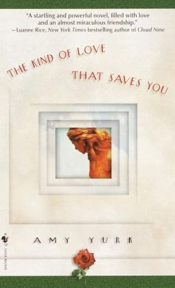 The Kind of Love That Saves You