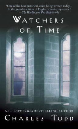 Watchers of Time (Inspector Ian Rutledge Series #5)