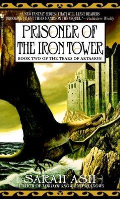 Prisoner of the Iron Tower (Tears of Artamon Series #2)