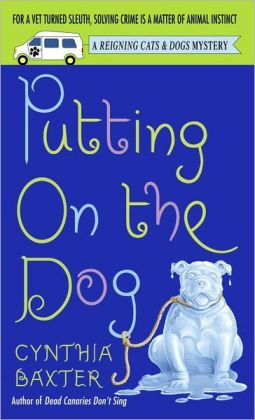 Putting on the Dog (Reigning Cats and Dogs Series #2)