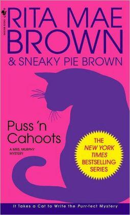 Puss 'n Cahoots (Mrs. Murphy Series #15)