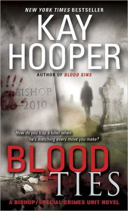 Blood Ties (Bishop/Special Crimes Unit Series #12)