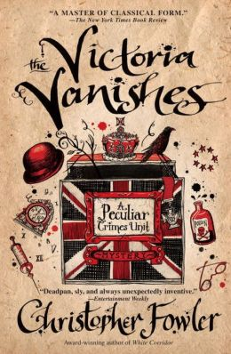 The Victoria Vanishes (Peculiar Crimes Unit Series #6)
