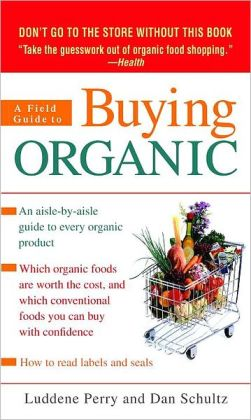 A Field Guide to Buying Organic