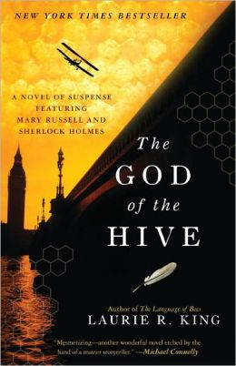 The God of the Hive (Mary Russell and Sherlock Holmes Series #10)