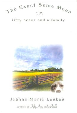 The Exact Same Moon: Fifty Acres and a Family