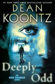 Book Cover Image. Title: Deeply Odd, Author: Dean Koontz