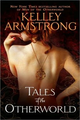 Tales of the Otherworld (Women of the Otherworld Series)