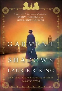 Garment of Shadows (Mary Russell and Sherlock Holmes Series #12)