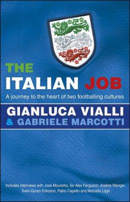 Italian Job: A Journey to the Heart of Two Great Footballing Cultures