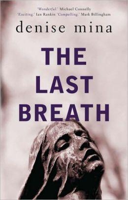 The Last Breath (Paddy Meehan Series #3)