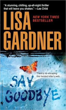 Say Goodbye (FBI Profiler Series #6)