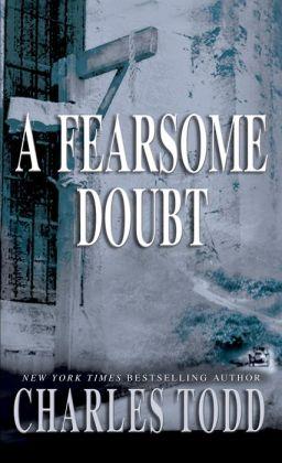 A Fearsome Doubt (Inspector Ian Rutledge Series #6)