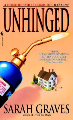 Unhinged (Home Repair Is Homicide Series #6)