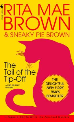 The Tail of the Tip-Off (Mrs. Murphy Series #11)