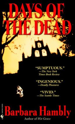 Days of the Dead (Benjamin January Series #7)