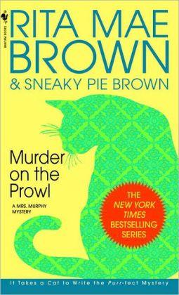 Murder on the Prowl (Mrs. Murphy Series #6)