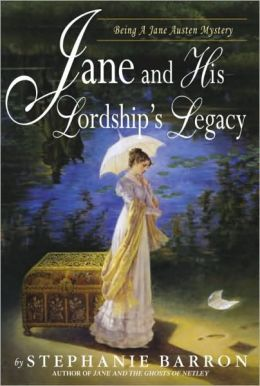 Jane and His Lordship's Legacy (Jane Austen Series #8)