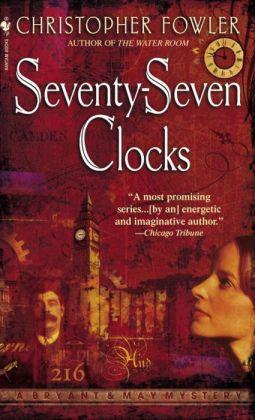 Seventy-Seven Clocks (Peculiar Crimes Unit Series #3)