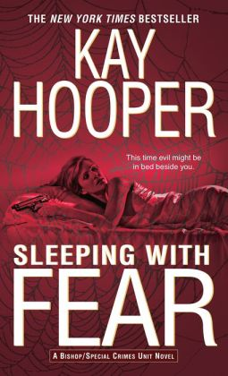 Sleeping with Fear (Bishop/Special Crimes Unit Series #9)