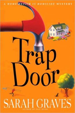 Trap Door (Home Repair Is Homicide Series #10)