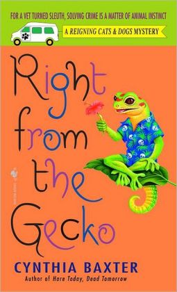 Right from the Gecko (Reigning Cats and Dogs Series #5)