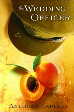 Wedding Officer: A Novel of Culinary Seduction